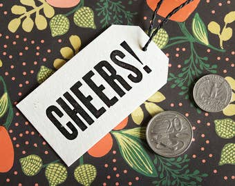 Cheers! – SINGLE Letterpress Gift Tag  – Weddings, Birthdays, Graduations, Special Occasions, Handmade Gift Tags, Gift Giving, Vintage XOXO
