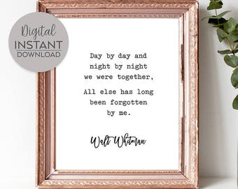 We were together I forget the rest / Most romantic gift / We were together quote / Art / Poster / Sign / DIGITAL FILE DOWNLOAD