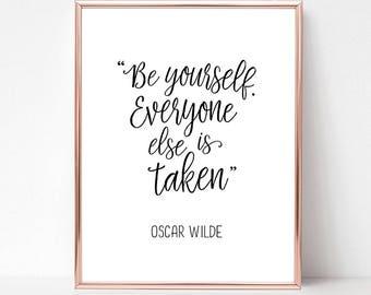 Oscar Wilde / Oscar Wilde decor / Be yourself poster / Positive affirmations / Body positive gifts / Self love /
