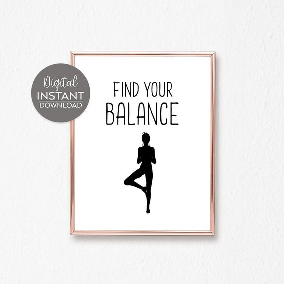 Find Your Balance Yoga Quotes On Life Yoga Poster Yoga Etsy