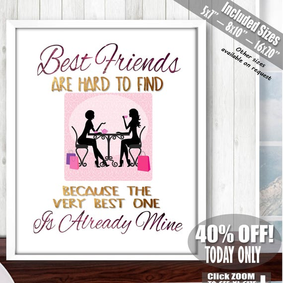 best friend print best friend gift ideas best friend quotes