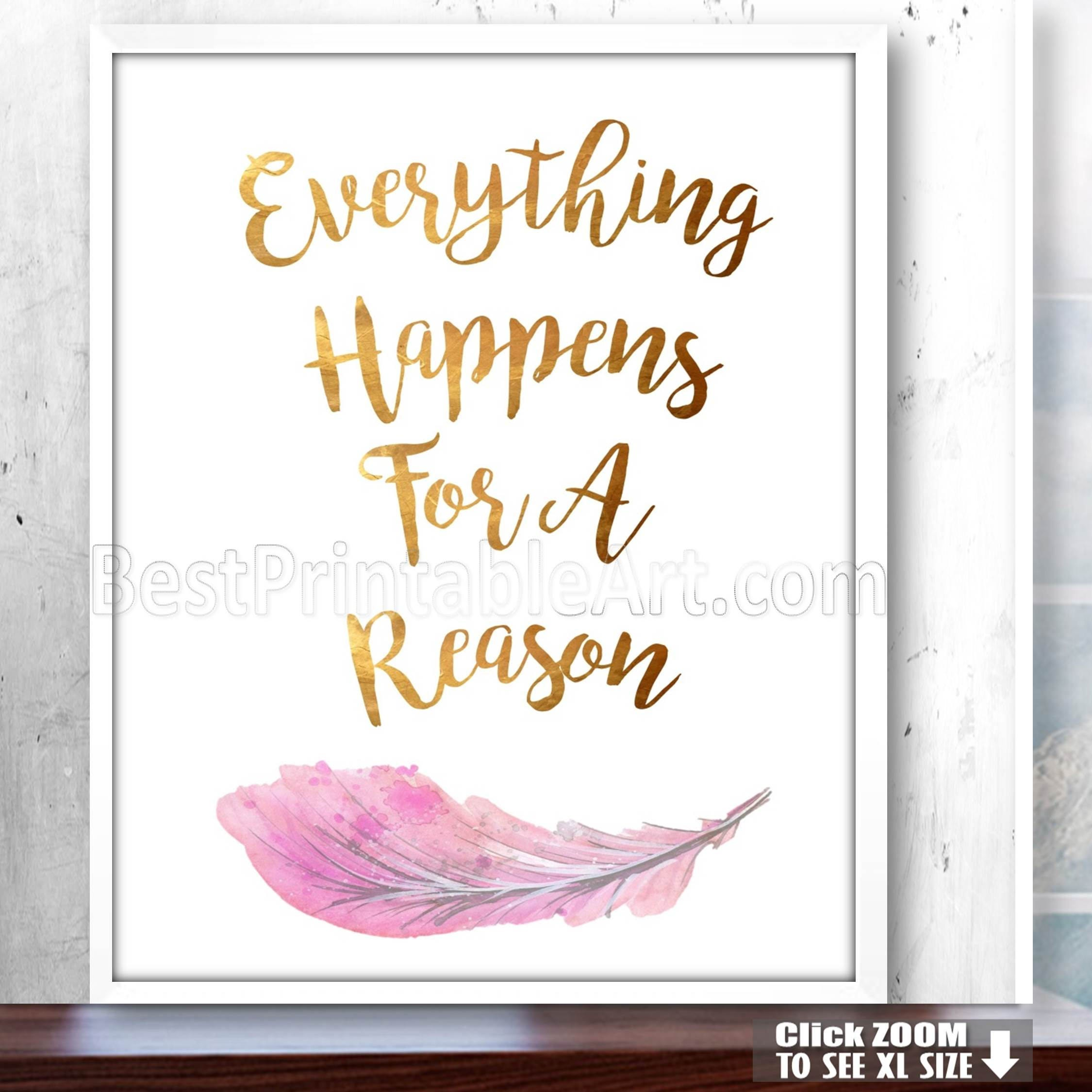 Everything Happens For A Reason Inspirational Prints Gold Etsy