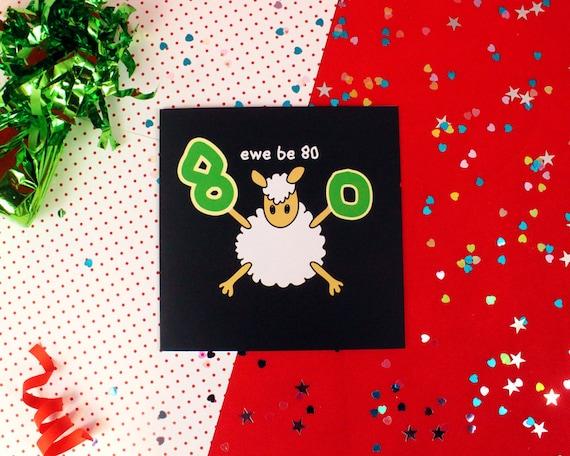 Black Sheep Birthday Card 80 Funny Ewe