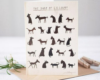 The Dogs of L S Lowry [Greetings Card]