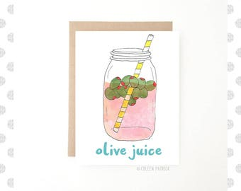 Olive Juice - Love Card - Cute Love Card - Recycled Paper - Card For Her - Card For Him - Funny Love Card - Valentines Card