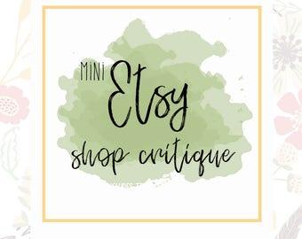 Mini Shop Critique - Etsy SEO Help - Shop Help - Etsy Improvements - Etsy Critique - Sell on Etsy - Etsy Sellers - Shop SEO - Shop Review