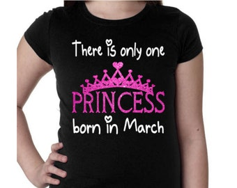 """Girls Birthday Shirt There is only one Princess Born in """"Customize with your month"""""""