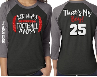 bb191db56 Football Mom Shirt | Glitter Football Shirt | That's My Boy 3/4 Sleeve  Raglan | Customize Team & Colors