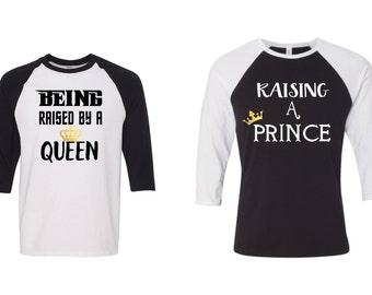 Raising a Prince Baseball Raglan Shirt Raised by a Queen Shirt