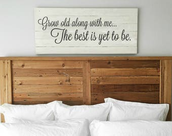 Master bedroom wall decor Dream Grow Old Along With Me The Best Is Yet To Be Anniversary Master Bedroom Wall Decor Huge Art Reclaimed Wood Sign Farmhouse Style Etsy Master Bedroom Wall Art Etsy