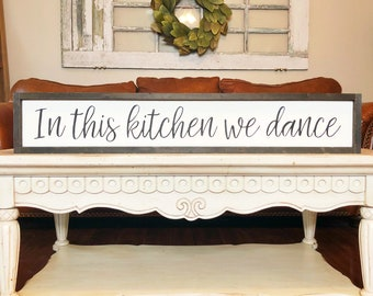 In this kitchen we dance | Wood Framed Sign | Kitchen Dancing sign | Framed Wall Art | Large signs for kitchen | Best Selling Items