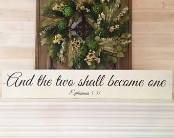 And the two shall become one. -Ephesians 5:31 | Sign for master bedroom | Romantic bible verse sign | Large scripture sign for home