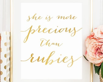 "PRINTABLE Art ""She Is More Precious Than Rubies"" Scripture Print, Bible Verse Print, Gold and White, Girls Baby Shower Nursery Download 8x10"