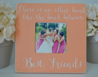 Best Friends picture frame, custom picture frame sister picture frame mother's day gift  personalized picture frame Bridesmaid picture frame