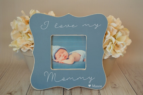 Mom Picture Frame Custom Picture Frame I Love My Mommy Etsy