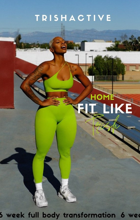 FIT LIKE TRISH Home Full Body Guide