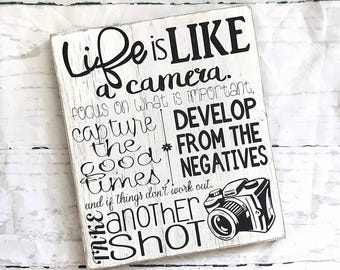 Wood sign, Life is like a camera sign, wood sign, rustic sign, white wash, home decor, decor for a photographer, gift