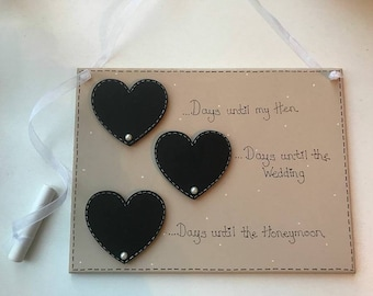 """Wooden Bridal Countdown plaque with 3 milestone chalkboard hearts for Wedding Day, Honey Moon, Hen Do (can be changed upon request) 8x6"""""""