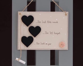 """Wooden Chalk Board Weight loss plaque, with 3 milestone chalkboard hearts (8x6"""")"""