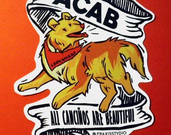 ACAB All canciños are beautiful