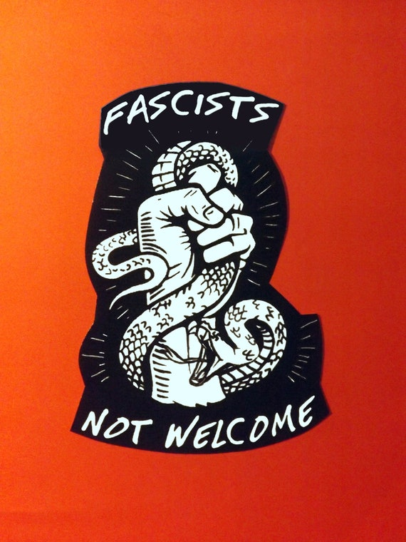 Fascist Not Welcome Sticker Antifa Etsy