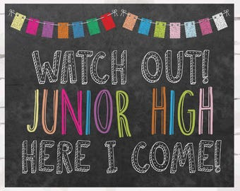 Watch out Junior High Here I come!  Instant download, 10x8 jpg, End of the year, Beginnnig of the year