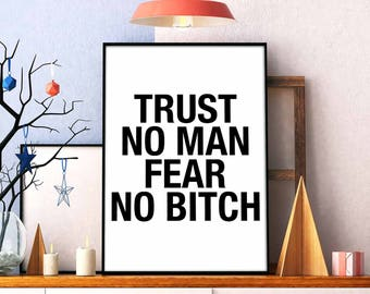 Trust No Bitch Etsy