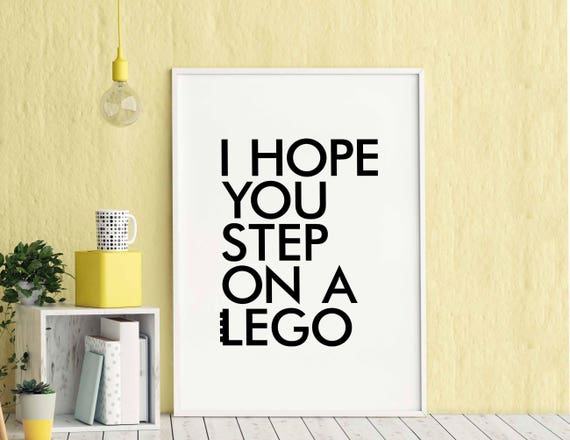 I hope you step on a lego poster black white wall decor design