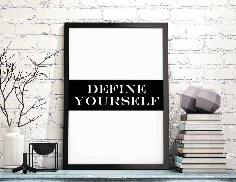 dbe511ae1980 Define yourself white wall decor design motto swiss