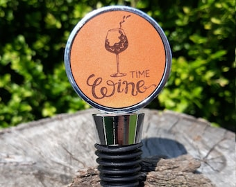 Wine Time bottle stoppers- Engraved leather Wine quote bottle stopper- Housewarming gift- wine lover gift-hostess gift- Birthday gift
