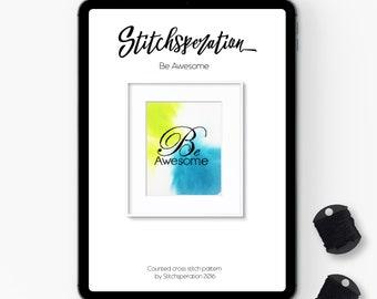 Be Awesome - Modern Cross Stitch PDF