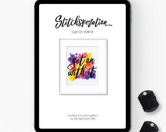 Get on with it - Modern Cross Stitch PDF