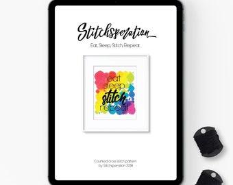 Eat, Sleep, Stitch, Repeat - Modern Cross Stitch PDF