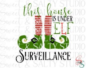 this house is under elf surveillance digital file