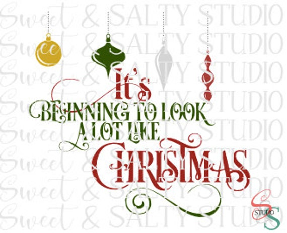 Its Beginning To Look Alot Like Christmas.It S Beginning To Look A Lot Like Christmas Digital File