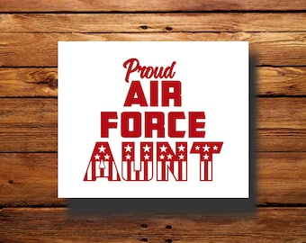 Vinyl Decal | #DFR0079 | Air Force Aunt | Oracal 651
