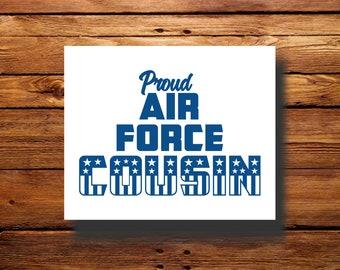 Vinyl Decal | #DFR0080 | Air Force Cousin | Oracal 651