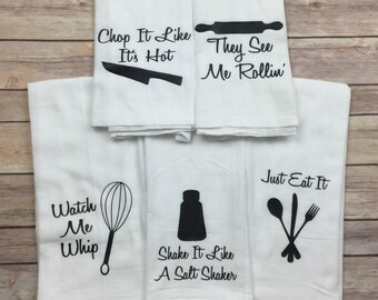 Flour Sack Towel - Housewarming Gift - Hostess Gift - Funny Kitchen Towels - Gifts for Her - Birthday Gift for Friend
