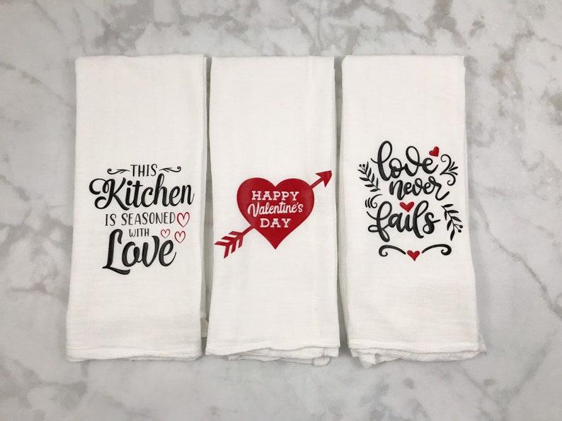 Valentines Flour Sack Towels Valentines Day Decor Love Never image 5
