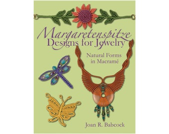 Margaretenspitze Designs for Jewelry, Natural Forms in Macrame