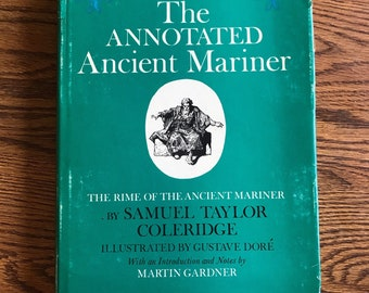 The Annotated Ancient Mariner vintage First Edition book poem by Samuel Taylor Coleridge notes- Martin Gardner, Etchings: Gustave Dore' 1965