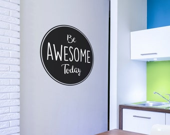 Be Awesome Today Quote Wall Decal