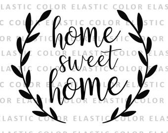 7c6af851783 Home sweet home svg file - sweet home laurel wreath digital - home decor  designs - sweet home sign printable and cut file svg