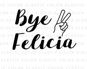 Bye Felicia Svg Text T Shirt Design