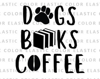 Gift For Mother Coffee And Dogs Svg Digital Download and Print Father Gift For Coffee and Dogs  Lovers Svg,Png,Jpg,Eps,Pdf Cricut File