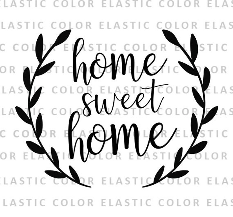Home Sweet Home Svg File Sweet Home Laurel Wreath Digital