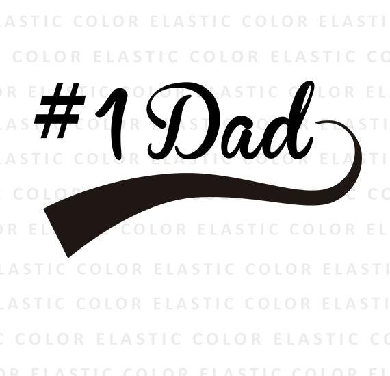 Dad Svg Number One Dad Svg Daddy Word Art Digital Download Etsy