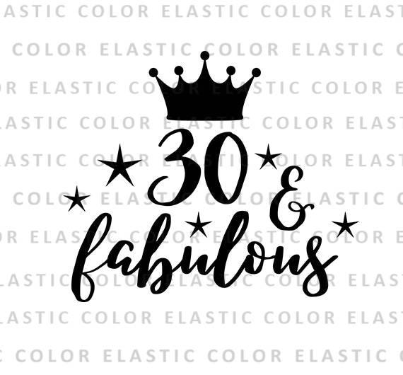 f28b69ab0 30 and fabulous svg file 30th birthday saying t shirt | Etsy