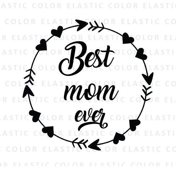 best mom ever svg mother word art svg and printable mother etsy Happy Thanksgiving Tech image