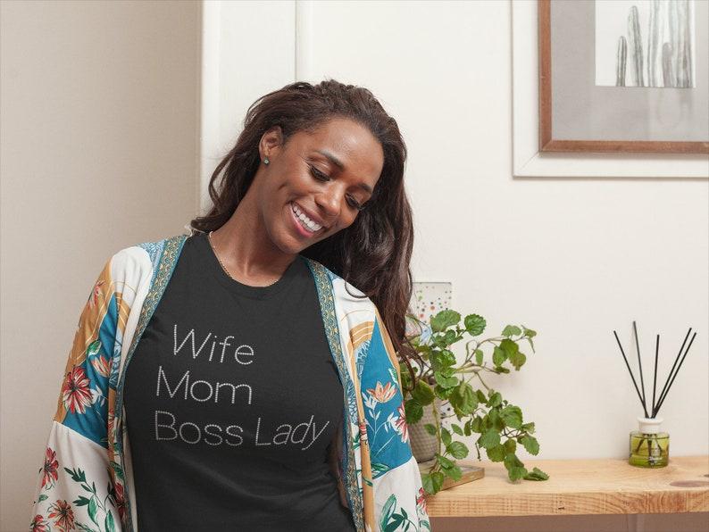 Wife Gift Mom Wife Boss T shirt Boss Lady Rhinestone Wife shirt Wifey Shirt.